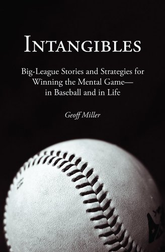Intangibles: Big-League Stories and Strategies for...