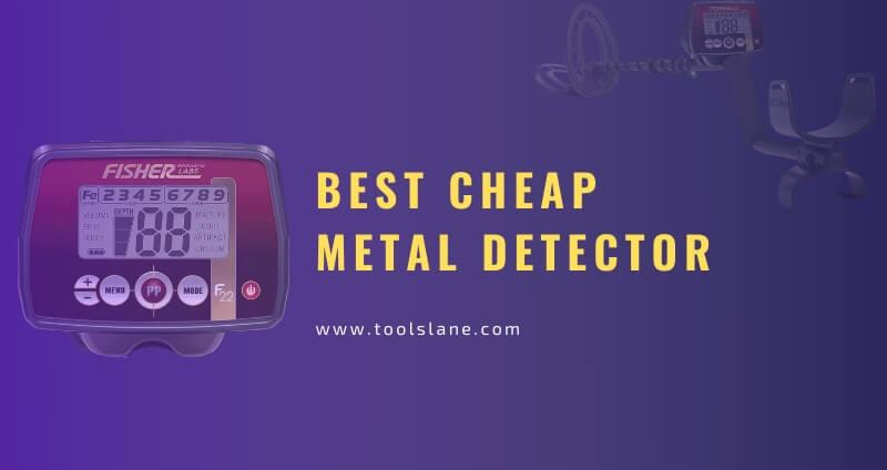 7 Best Cheap Metal Detector in 2021