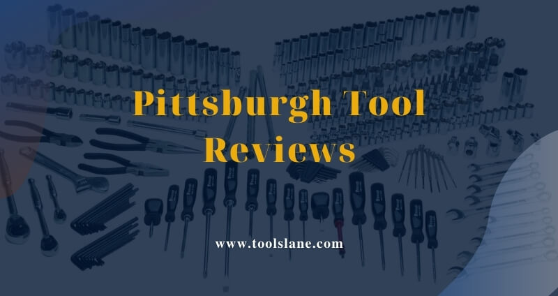 5 Great Set of Pittsburgh Tools Review In 2021